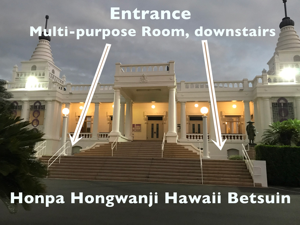 Kokua Mau monthly meeting at the Honpa Hongwanji Hawaii Betsuin. This is a photo of the temple.